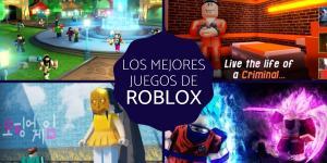 Los mejores juegos de Roblox