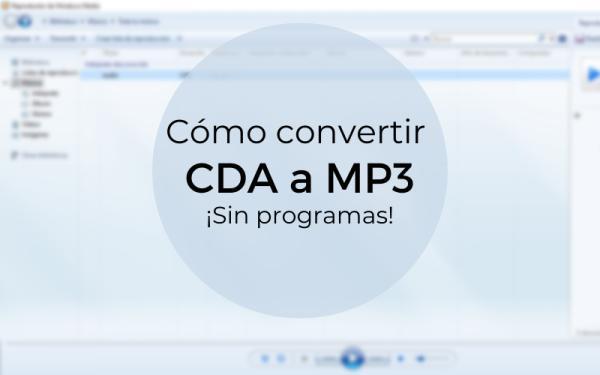 Cómo convertir CDA a MP3