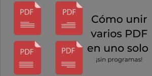 Cómo unir varios PDF en uno solo sin programas