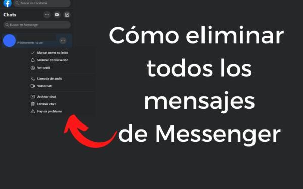Cómo eliminar todos los mensajes de Facebook Messenger